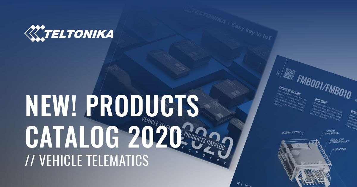 Teltonika Vehicle Telematics Products Catalog 2020 ...