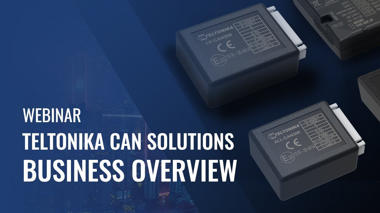 TELTONIKA CAN SOLUTIONS – BUSINESS OVERVIEW