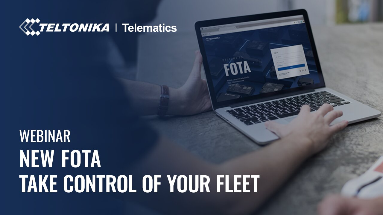 NEW FOTA: Take control of your fleet