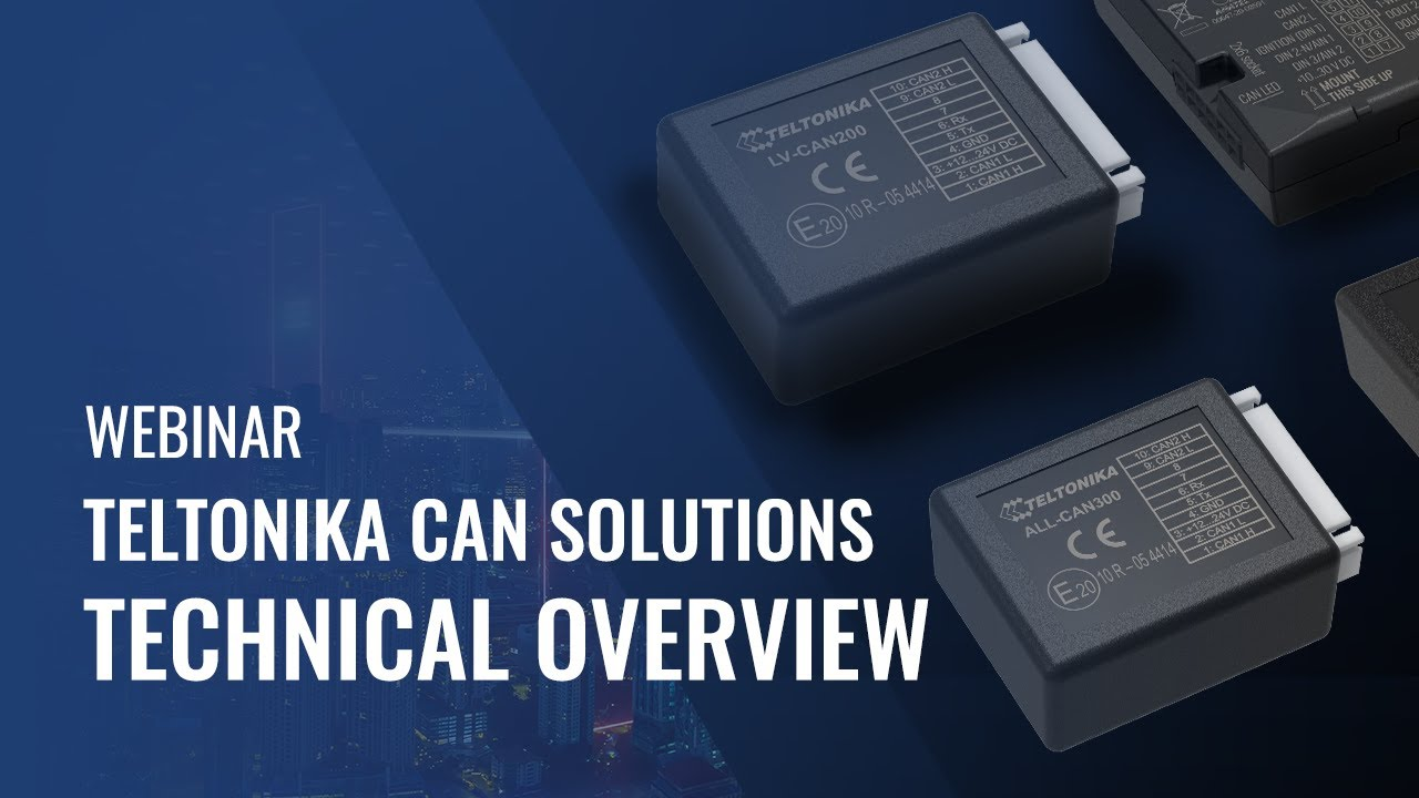 TELTONIKA CAN SOLUTIONS – TECHNICAL OVERVIEW